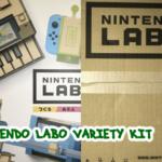 NINTENDO LABO TOY-CON01 VARIETY KITプレイ感想